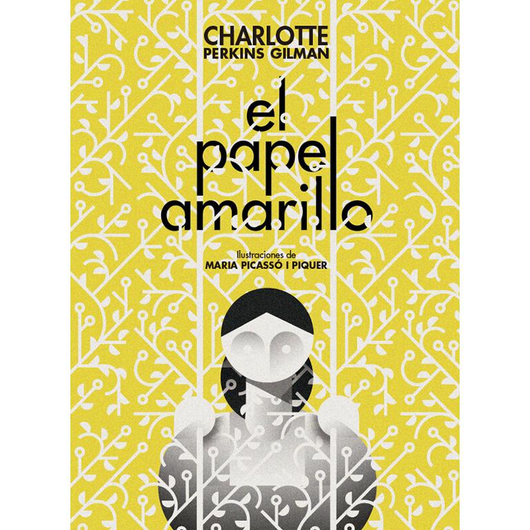 El papel amarillo. Charlote Perkins Gilman. Editorial Bestia Negra en la feria virtual del libro independiente