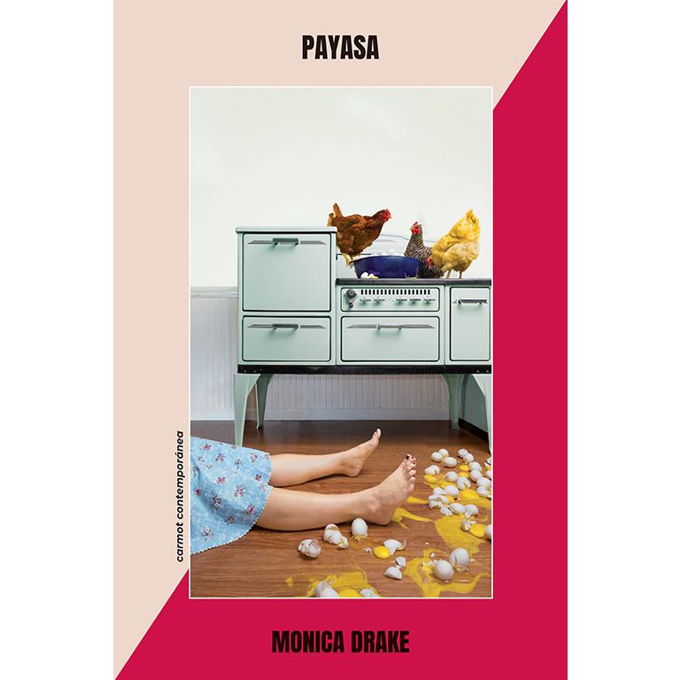 Payasa.Monica Drake. Editorial Carmot Press en la caseta efímera