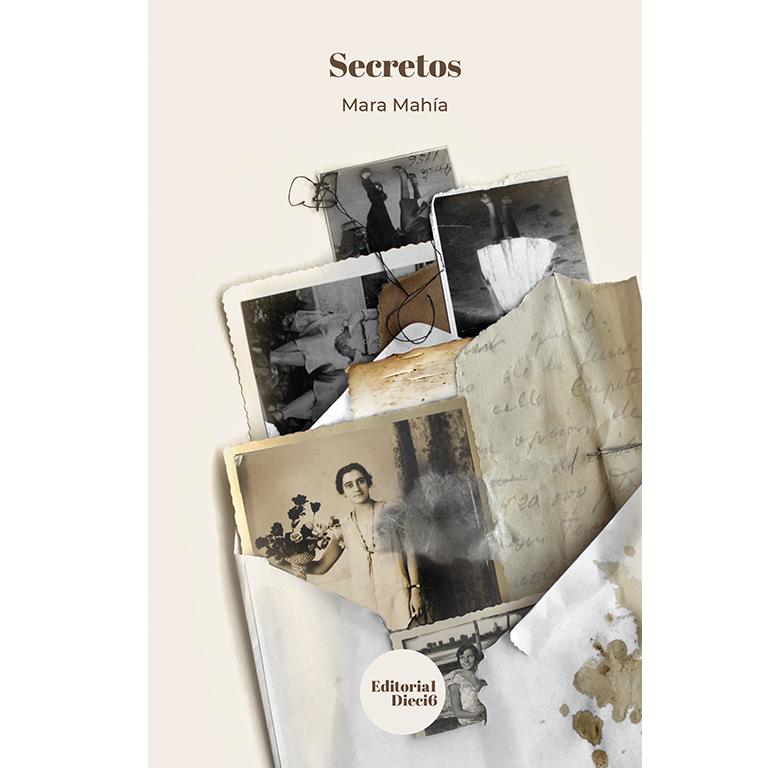 Secretos. Mara Mahía. Editorial Dieci6 en la caseta virtual de Efímera Acción Cultural